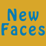 text: New Faces