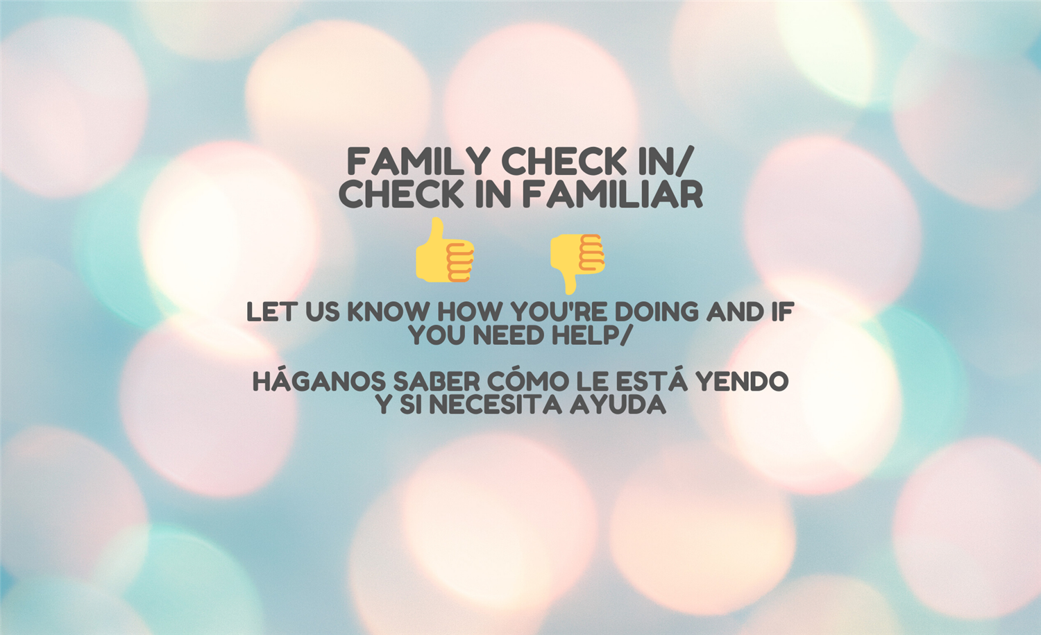 Family Check In/Check In Familiar
