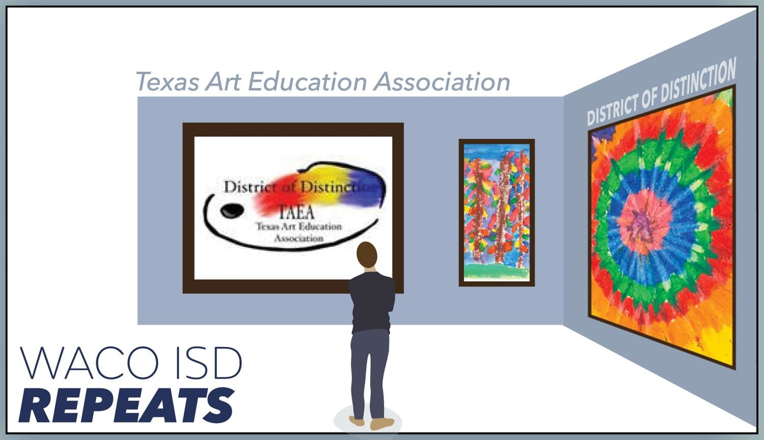 "WISD named ""District of Distinction"" for visual arts for second consecutive year"