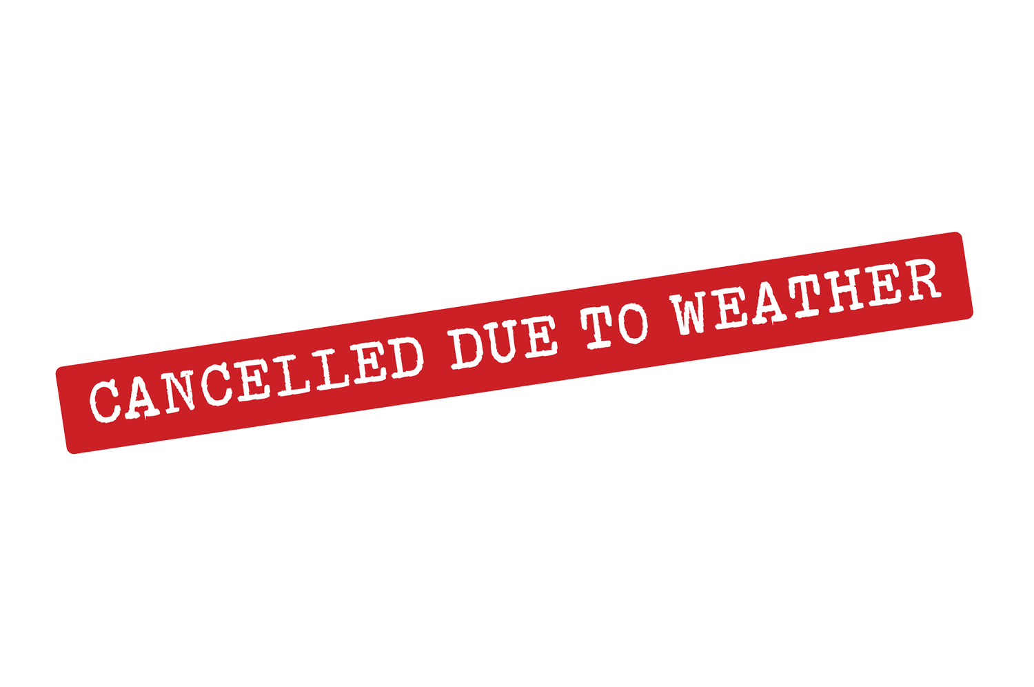 Saturday Events Canceled due to Inclement Weather