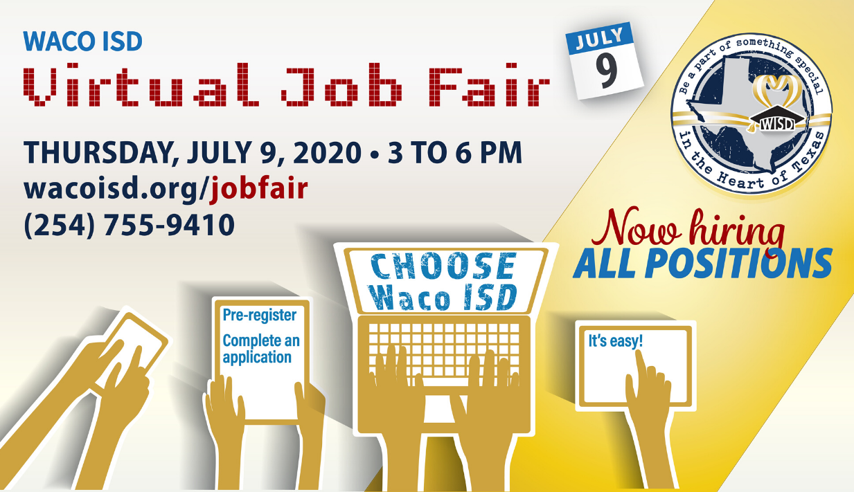 Virtual Job Fair, July 9, 3-6 PM, now hiring all positions