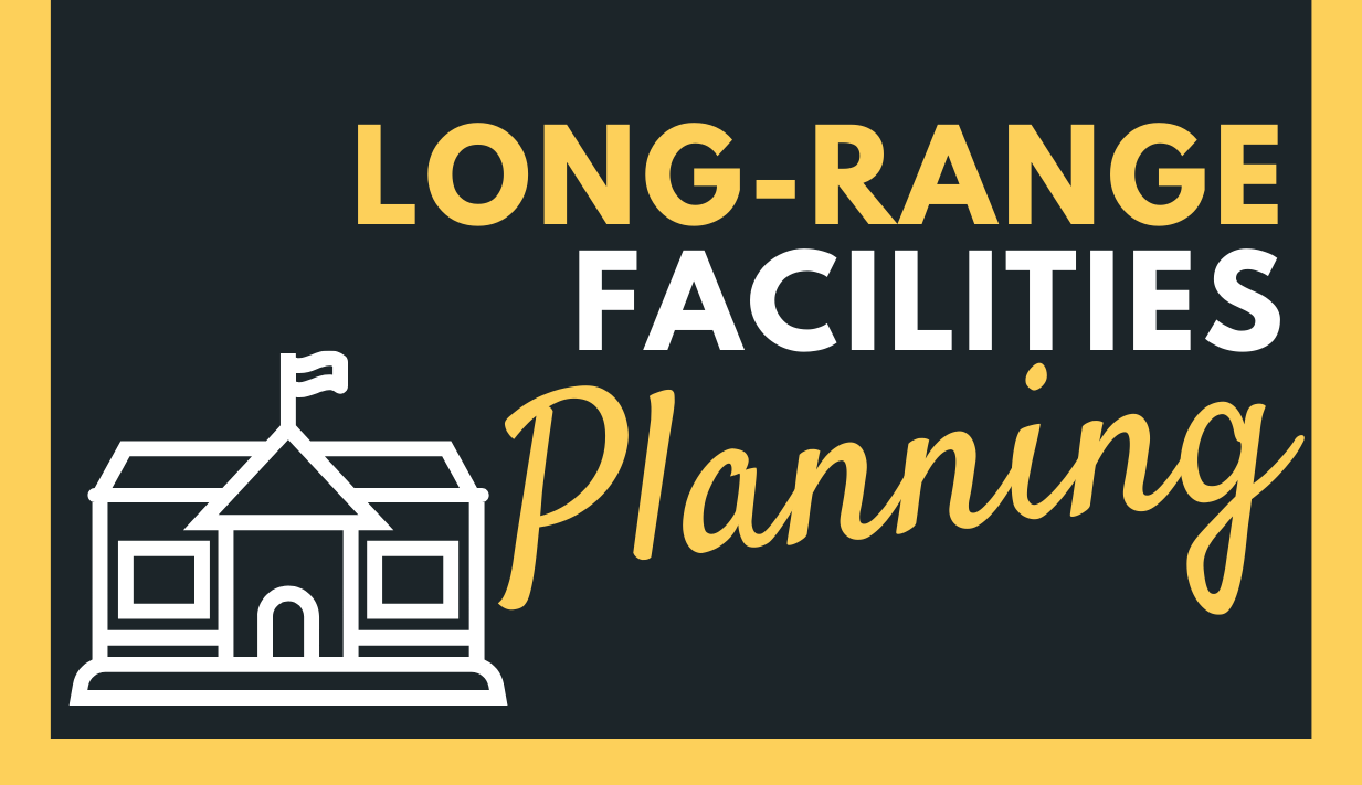 Long-Range Facilities Planning