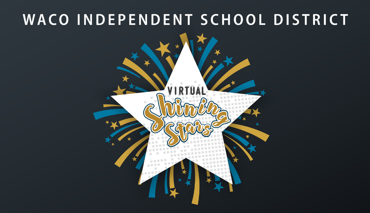 Waco ISD Virtual Shining Stars