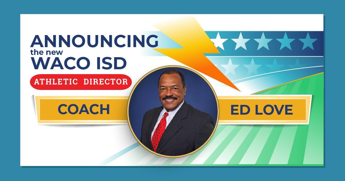 Waco ISD announces Love as new Athletic Director