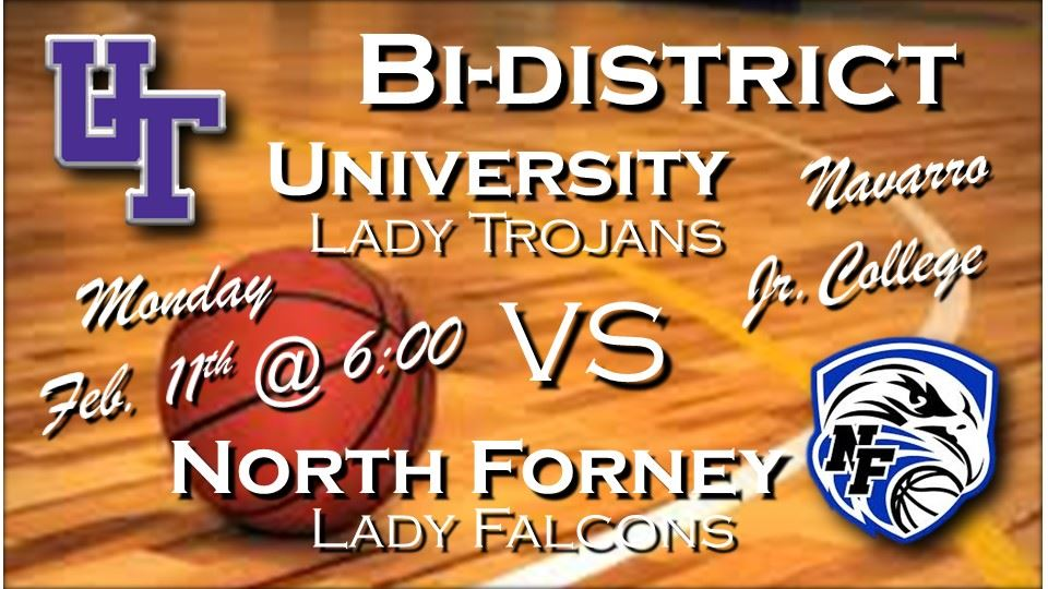 Bidistrict Round - Lady Trojans vs North Forney